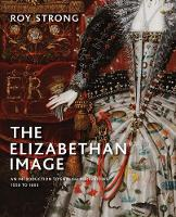 Cover for The Elizabethan Image  by Roy Strong