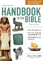 Zondervan Handbook to the Bible Fifth Edition by David Alexander