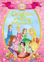 The Princess Parables Daughters of the King 90 Devotions by Omar Aranda