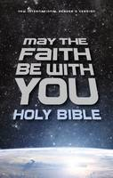 NIrV May the Faith Be with You Holy Bible, Hardcover by Zondervan