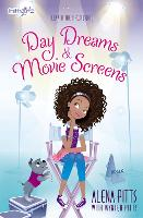Day Dreams and Movie Screens by Alena Pitts, Wynter Pitts