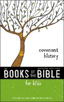 NIrV, The Books of the Bible for Kids: Covenant History, Softcover Discover the Beginnings of God's People by Zonderkidz