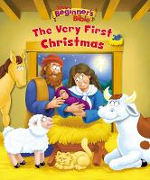 The Beginner's Bible The Very First Christmas by Zondervan