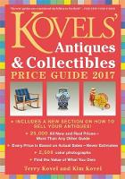 Kovels' Antiques and Collectibles Price Guide 2017 by Kim Kovel, Terry Kovel
