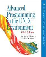 Advanced Programming in the UNIX Environment by W. Richard Stevens, Stephen A. Rago