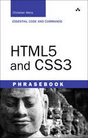 HTML5 and CSS3 Developer's Phrasebook by Christian Wenz
