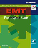 EMT Prehospital Care, Fourth Edition Student Workbook by Mark C. Henry, Edward R. Stapleton
