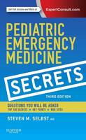 Pediatric Emergency Medicine Secrets by Steven M. Selbst