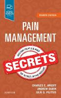 Pain Management Secrets by Charles E., MD Argoff, Andrew, MD, MS Dubin, Julie Pilitsis