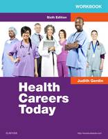 Workbook for Health Careers Today by Judith A. Gerdin