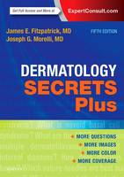 Dermatology Secrets Plus by James E. Fitzpatrick, Joseph G. Morelli