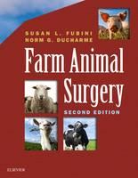 Farm Animal Surgery by Susan L. Fubini, Norm Ducharme