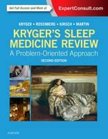 Kryger's Sleep Medicine Review A Problem-Oriented Approach by Meir H. Kryger, Russell Rosenberg, Douglas Kirsh, Martin Lawrence