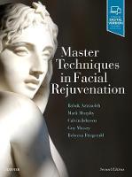 Master Techniques in Facial Rejuvenation by Babak, M.D. Azizzadeh, Mark R., M.D. Murphy, Calvin M. Johnson, Guy G., FACS,M.D. Massry