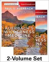 Auerbach's Wilderness Medicine, 2-Volume Set by Paul Auerbach