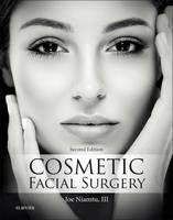 Cosmetic Facial Surgery by Joe, III Niamtu