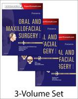 Oral and Maxillofacial Surgery 3-Volume Set by Raymond J. Fonseca