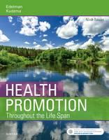 Health Promotion Throughout the Life Span by Carole Lium Edelman, Elizabeth C. Kudzma