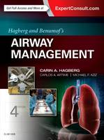 Hagberg and Benumof's Airway Management by Carin A. Hagberg