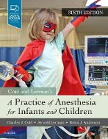 A Practice of Anesthesia for Infants and Children by Charles J. Cote, Jerrold Lerman, Brian, Professor Anderson
