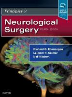 Principles of Neurological Surgery by Richard G. Ellenbogen, Laligam N. Sekhar, Neil Kitchen