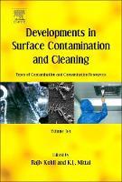 Developments in Surface Contamination and Cleaning: Types of Contamination and Contamination Resources Volume 10 by Rajiv Kohli, Kashmiri L. Mittal