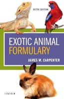 Exotic Animal Formulary by James W. Carpenter, Chris Marion