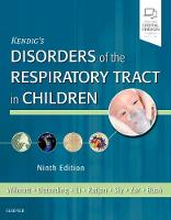 Kendig's Disorders of the Respiratory Tract in Children by Bush