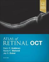 Atlas of Retinal OCT: Optical Coherence Tomography by Darin Goldman, Nadia K. Waheed, Jay S. Duker