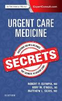 Urgent Care Medicine Secrets by Robert Olympia, Rory O'Neill, Matthew, MD Silvis
