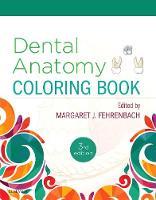 Dental Anatomy Coloring Book by Margaret J. Fehrenbach