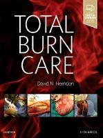 Total Burn Care by David N. Herndon