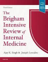 The Brigham Intensive Review of Internal Medicine by Ajay K. Singh, Joseph Loscalzo