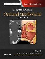 Diagnostic Imaging: Oral and Maxillofacial by Lisa J. Koenig, Dania F. Tamimi, C. Grace Petrikowski, Susanne E. Perschbacher