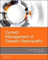 Current Management of Diabetic Retinopathy by Caroline R. Baumal, Jay S. Duker