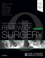 Rush University Medical Center Review of Surgery by Myers, Steven D. Bines, Orkin
