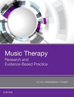 Music Therapy: Research and Evidence-Based Practice by Olivia Swedberg Yinger
