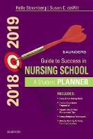 Saunders Guide to Success in Nursing School, 2018-2019 A Student Planner by Holly Stromberg
