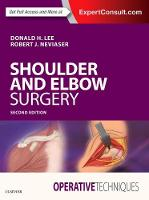 Operative Techniques: Shoulder and Elbow Surgery by Donald Lee, Robert J. Neviaser