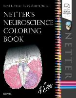 Netter's Neuroscience Coloring Book by David L. Felten, Mary E, Ph.D. Maida