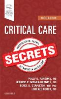 Critical Care Secrets by Polly E. Parsons, Jeanine P., MD Wiener-Kronish, Lorenzo Berra, Renee D, MD, PhD Stapleton