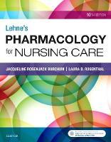 Lehne's Pharmacology for Nursing Care by Jacqueline Burchum, Laura Rosenthal
