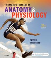 Anthony's Textbook of Anatomy & Physiology by Dr. Kevin T., Ph.D. Patton, Gary A. Thibodeau