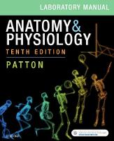 Anatomy & Physiology Laboratory Manual and E-Labs by Patton