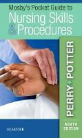 Mosby's Pocket Guide to Nursing Skills & Procedures by Anne Griffin Perry, Patricia A. Potter