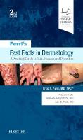 Ferri's Fast Facts in Dermatology A Practical Guide to Skin Diseases and Disorders by Fred F. Ferri