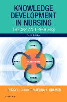 Knowledge Development in Nursing Theory and Process by Peggy L. Chinn, Maeona K. Kramer
