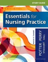 Study Guide for Essentials for Nursing Practice by Patricia A. Potter, Anne Griffin Perry, Patricia Stockert, Amy Hall