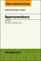 Hypersomnolence, An Issue of Sleep Medicine Clinics by Ahmed Bahamman