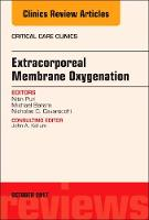 Extracorporeal Membrane Oxygenation (ECMO), An Issue of Critical Care Clinics by Nitin Puri, Michael S. Baram, Nicholas Cavarocchi